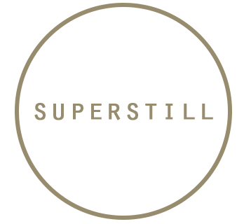 Superstill